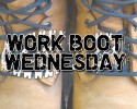 Workboot-Wednesday